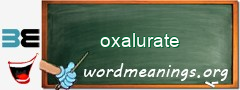 WordMeaning blackboard for oxalurate